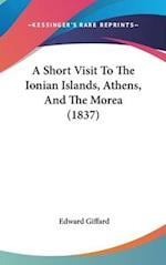 A Short Visit to the Ionian Islands, Athens, and the Morea (1837)