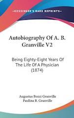 Autobiography of A. B. Granville V2