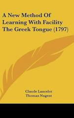 A New Method of Learning with Facility the Greek Tongue (1797)