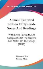 Allan's Illustrated Edition of Tyneside Songs and Readings af Thomas Allan, George Allan