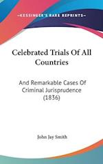 Celebrated Trials of All Countries