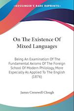 On the Existence of Mixed Languages af James Cresswell Clough