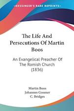 The Life And Persecutions Of Martin Boos