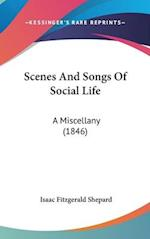 Scenes And Songs Of Social Life