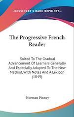 The Progressive French Reader
