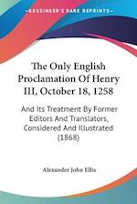 The Only English Proclamation of Henry III, October 18, 1258