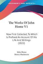 The Works of John Home V1