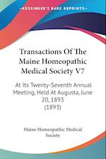 Transactions of the Maine Homeopathic Medical Society V7