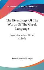 The Etymology of the Words of the Greek Language