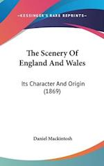 The Scenery of England and Wales af Daniel Mackintosh