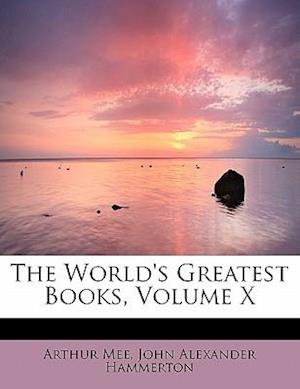 The World's Greatest Books, Volume X
