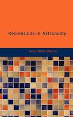 Recreations in Astronomy af Henry White Warren