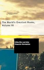 The World's Greatest Books, Volume VI