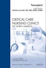 Transplant, An Issue of Critical Care Nursing Clinics (The Clinics, Nursing, nr. 23)