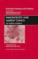 Viral Infections in Asthma, an Issue of Immunology and Allergy Clinics (The Clinics: Internal Medicine, nr. 30)