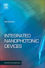 Integrated Nanophotonic Devices (Micro & Nano Technologies)