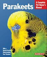 Parakeets (Complete Pet Owner's Manual)