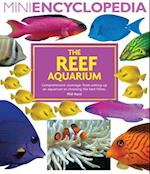 The Reef Aquarium (Mini Encyclopedia)