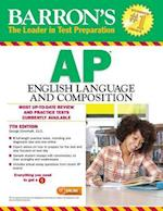 Barron's AP English Language and Composition (Barron's AP English Language and Composition)