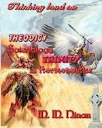 Thinking Loud on Theodicy, Soteriology, Trinity and Hermeneutics