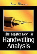 The Master Key to Handwriting Analysis