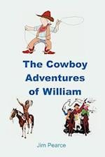 The Cowboy Adventures of William af Jim Pearce