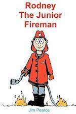 Rodney the Junior Fireman