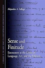 Sense and Finitude (Suny Series in Contemporary Continental Philosophy)