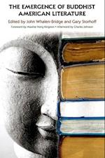 The Emergence of Buddhist American Literature af Charles Johnson, Maxine Hong Kingston, Gary Storhoff