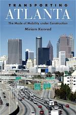 Transporting Atlanta (Suny Series in Urban Public Policy)