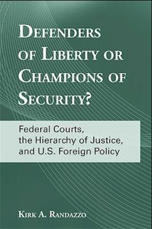 Defenders of Liberty or Champions of Security?