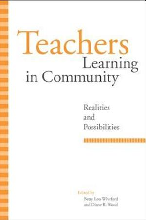 Teachers Learning in Community