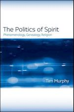 The Politics of Spirit af Tim Murphy