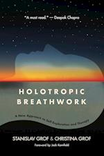 Holotropic Breathwork (Suny Series in Transpersonal and Humanistic Psychology)