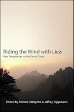 Riding the Wind with Liezi (Suny Series in Chinese Philosophy and Culture)
