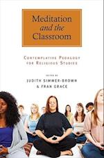 Meditation and the Classroom af Judith Simmer-brown