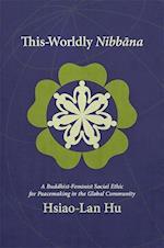 This-Worldly Nibbana