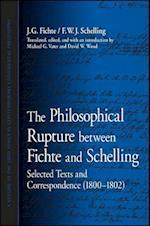 The Philosophical Rupture between Fichte and Schelling af Friedrich Wilhelm Joseph Von Schelling, J G Fichte, David W Wood