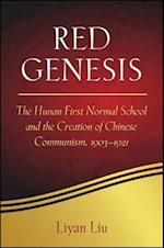Red Genesis (Suny Series in Chinese Philosophy and Culture)