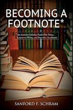 Becoming a Footnote af Sanford F. Schram