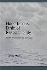 Hans Jonas's Ethic of Responsibility af Theresa Morris