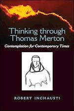 Thinking through Thomas Merton