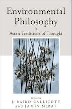Environmental Philosophy in Asian Traditions of Thought af J. Baird Callicott