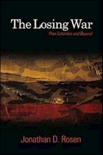 The Losing War af Jonathan D. Rosen