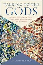 Talking to the Gods (S U N Y Seris in Western Esoteric Traditions)