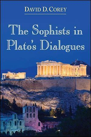The Sophists in Plato's Dialogues