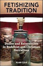 Fetishizing Tradition af Alan Cole