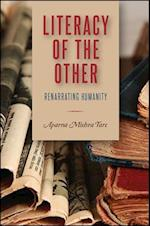 Literacy of the Other (SUNY Series Transforming Subjects Psychoanalysis Culture and Studies in Education)