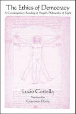 The Ethics of Democracy (Suny Series in Contemporary Italian Philosophy)