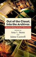 Out of the Closet, Into the Archives af Amy L. Stone, Jaime Cantrell